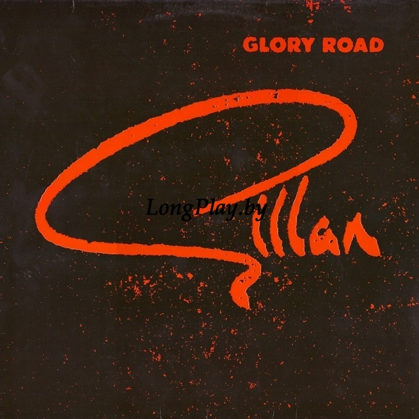 Gillan (Deep Purple) - Glory Road
