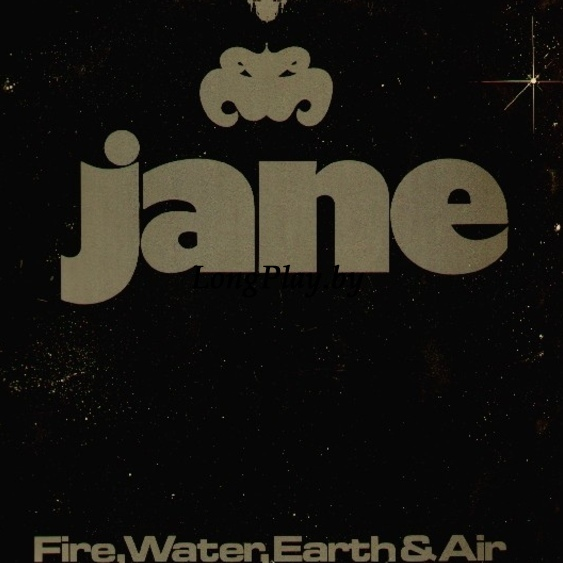 Jane ‎ - Fire, Water, Earth & Air