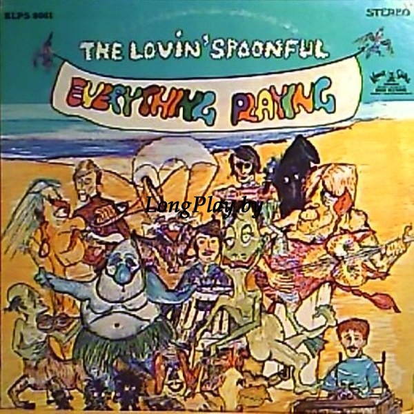 Lovin' Spoonful ‎ - Everything Playing ++