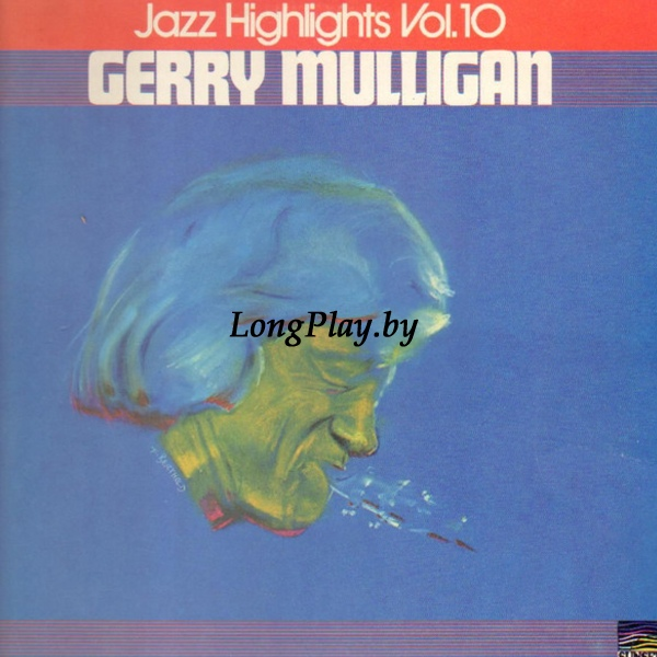 Gerry Mulligan  - Jazz Highlights Vol.10