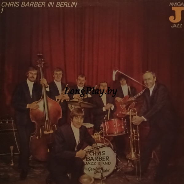 Chris Barber's Jazz Band ‎ - Chris Barber In Berlin 1