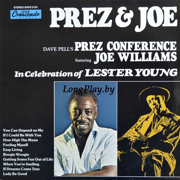 Dave Pell's Prez Conference Featuring Joe Williams ‎ - In Celebration Of Lester Young