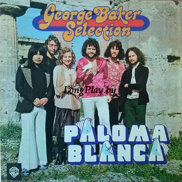 George Baker Selection ‎ - Paloma Blanca