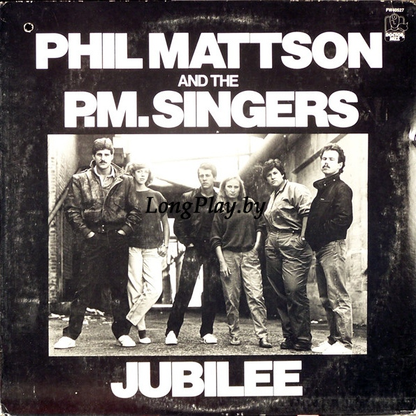 Phil Mattson And The P.M. Singers ‎ - Jubilee