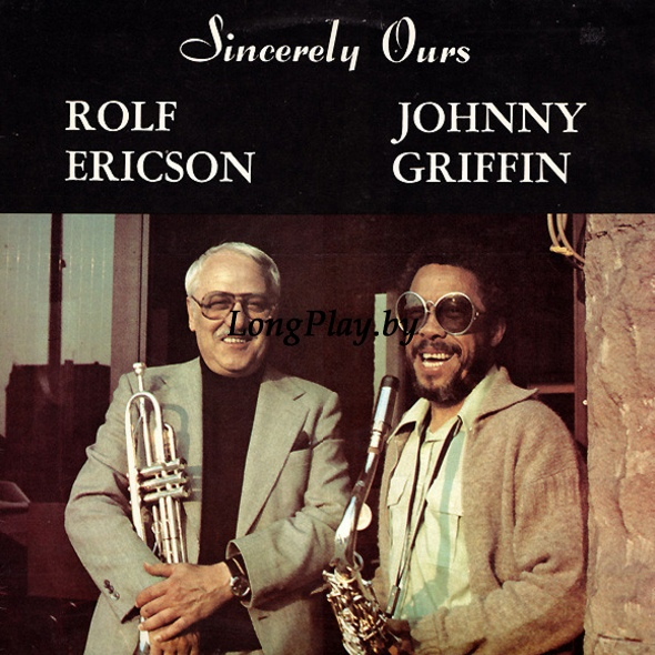Rolf Ericson, Johnny Griffin ‎ - Sincerely Ours