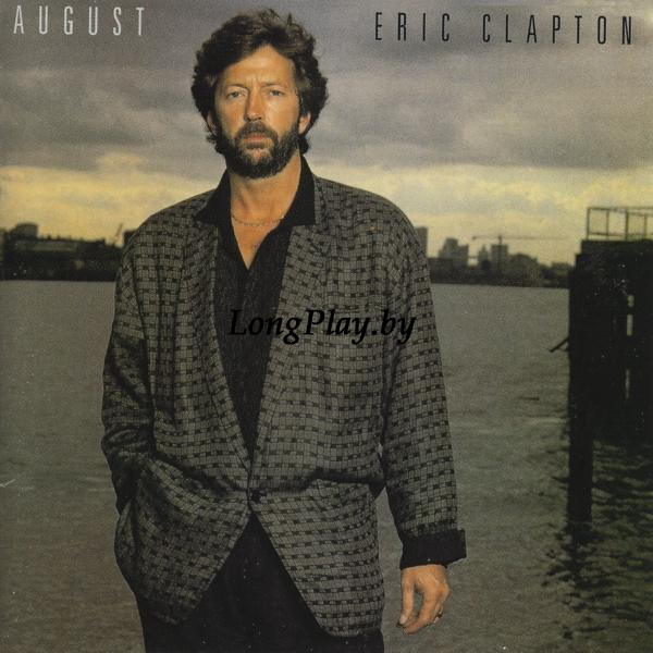 Eric Clapton ‎ - August