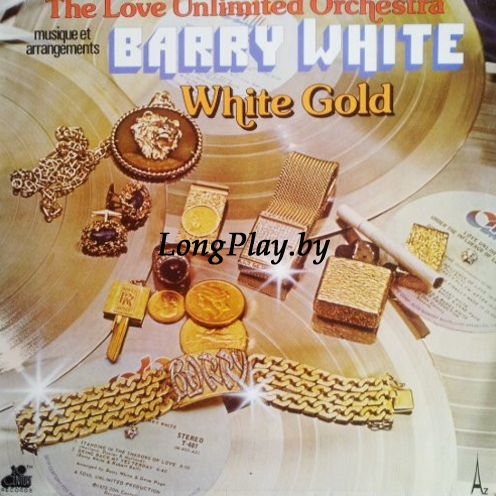 Barry White = The Love Unlimited Orchestra - White Gold