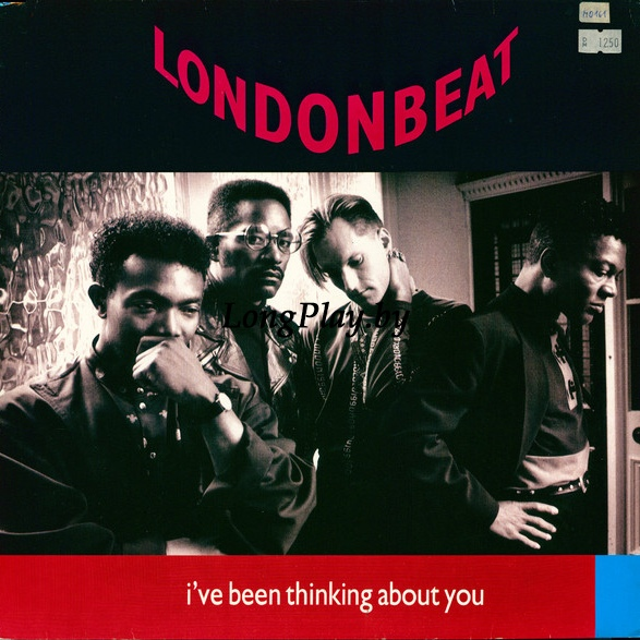 Londonbeat ‎ - I've Been Thinking About You