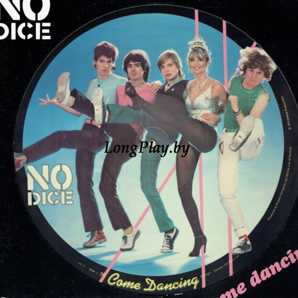 No Dice  - Come Dancing