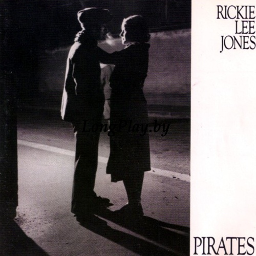 Rickie Lee Jones ‎ - Pirates
