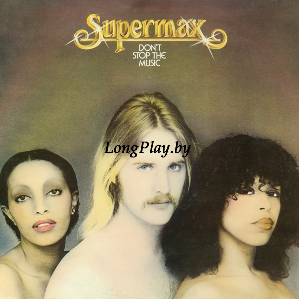Supermax ‎ - Don't Stop The Music ++