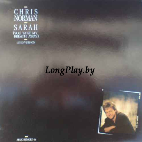 Chris Norman  - Sarah (You Take My Breath Away) - Long Version