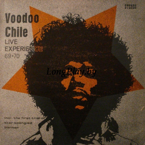 The Live Experience Band  - Voodoo Chile - Live Experience 69-70