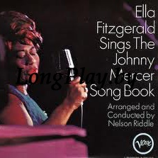 Ella Fitzgerald ‎ - Sings The Johnny Mercer Song Book