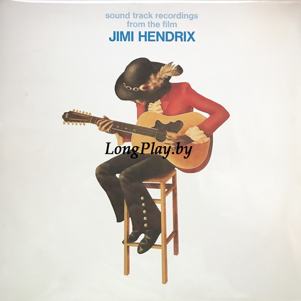 Jimi Hendrix  - Sound Track Recordings From The Film