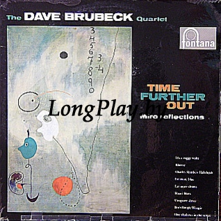The Dave Brubeck Quartet - Time Further Out (Miro Reflections)