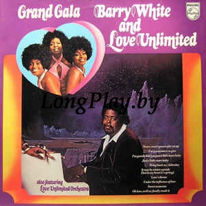 Barry White And Love Unlimited Also Featuring Love Unlimited Orchestra  - Grand Gala