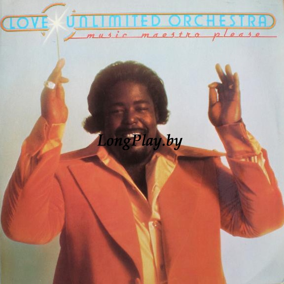 Barry WhiteLove Unlimited Orchestra - Music Maestro Please