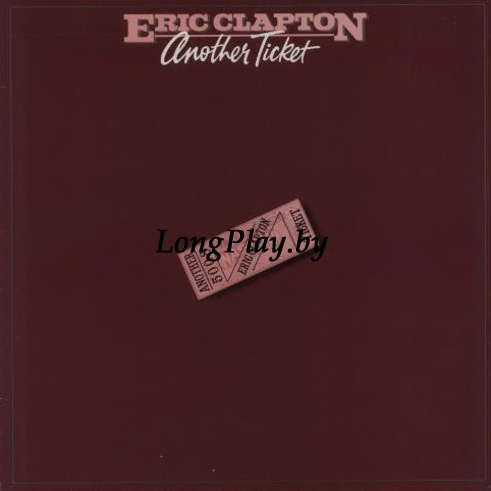 Eric Clapton ‎ - Another Ticket