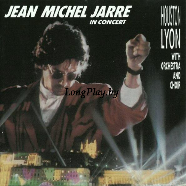Jean Michel Jarre - In Concert / Houston-Lyon
