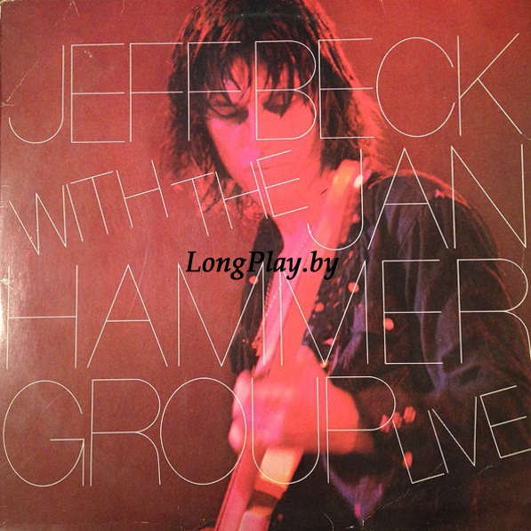 Jeff Beck With The Jan Hammer Group ‎ - Live