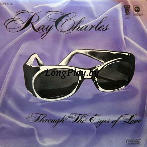 Ray Charles ‎ - Through The Eyes Of Love