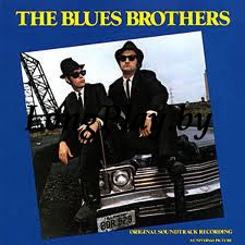The Blues Brothers ‎ - The Blues Brothers (Original Soundtrack Recording)