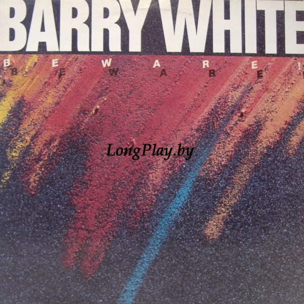 Barry White ‎ - Beware!