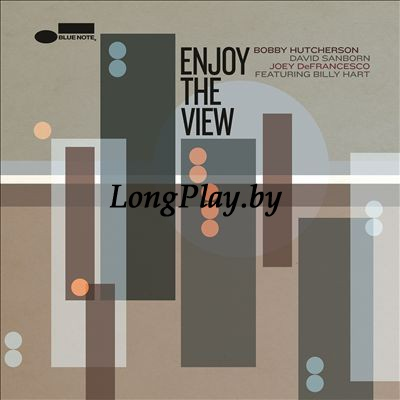Bobby Hutcherson, David Sanborn, Joey DeFrancesco Featuring Billy Hart  - Enjoy The View