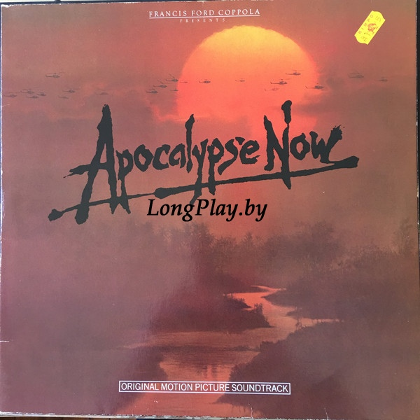 Carmine Coppola & Francis Coppola - Apocalypse Now - Original Motion Picture Soundtrack