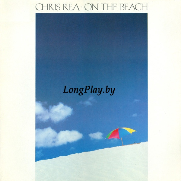 Chris Rea ‎ - On The Beach