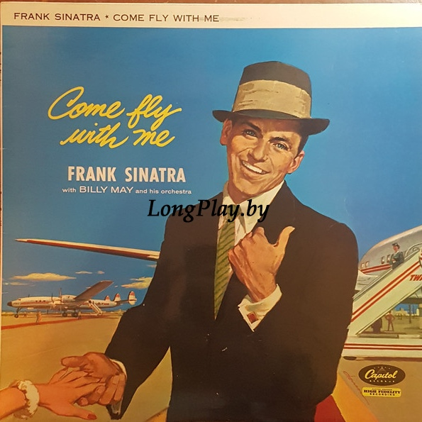 Frank Sinatra ‎ - Come Fly With Me
