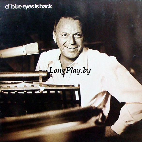 Frank Sinatra ‎ - Ol' Blue Eyes Is Back