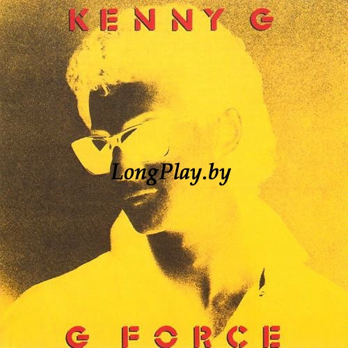 Kenny G  - G Force