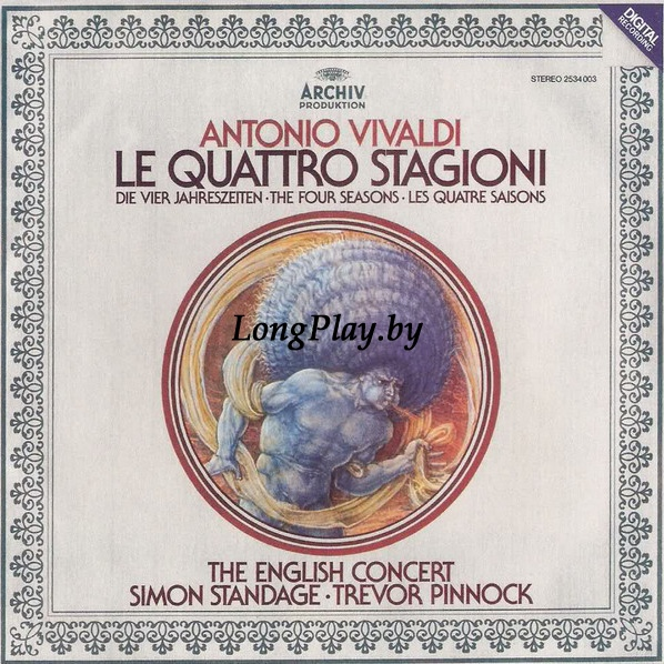 Antonio Vivaldi, The English Concert, Simon Standage, Trevor Pinnock  - Le Quattro Stagioni