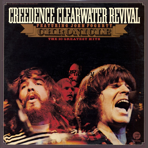 Creedence Clearwater Revival Featuring John Fogerty ‎ - Chronicle - The 20 Greatest Hits