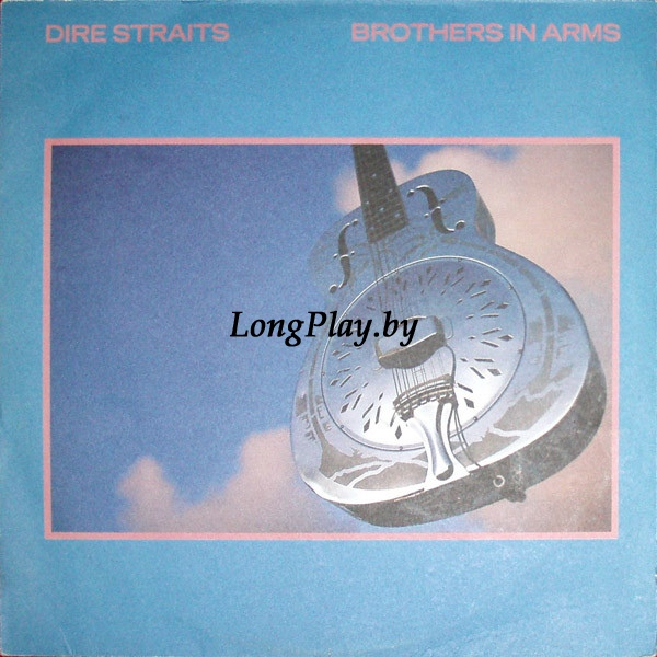 Dire Straits  - Brothers In Arms RUS