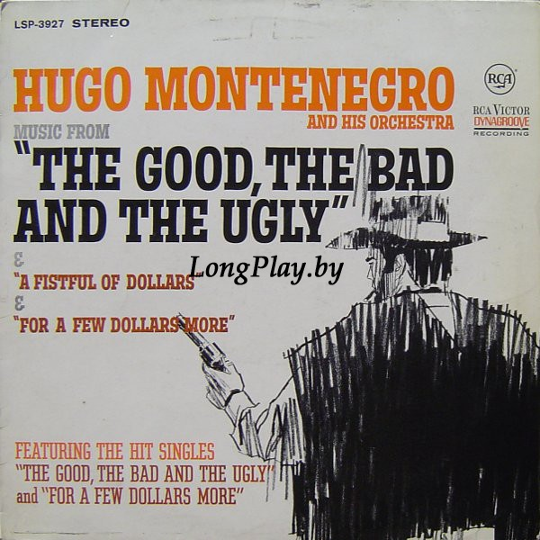 Hugo Montenegro And His Orchestra ‎ - Music From 'A Fistful Of Dollars', 'For A Few Dollars More' & 'The Good, The Bad And The Ugly'