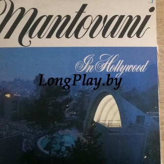 Mantovani And His Orchestra  - In Hollywood