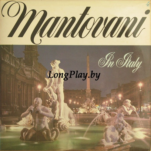 Mantovani And His Orchestra ‎ - In Italy