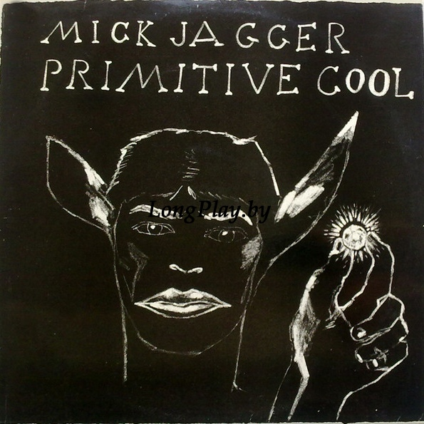 Mick Jagger ‎(Rolling Stones) - Primitive Cool