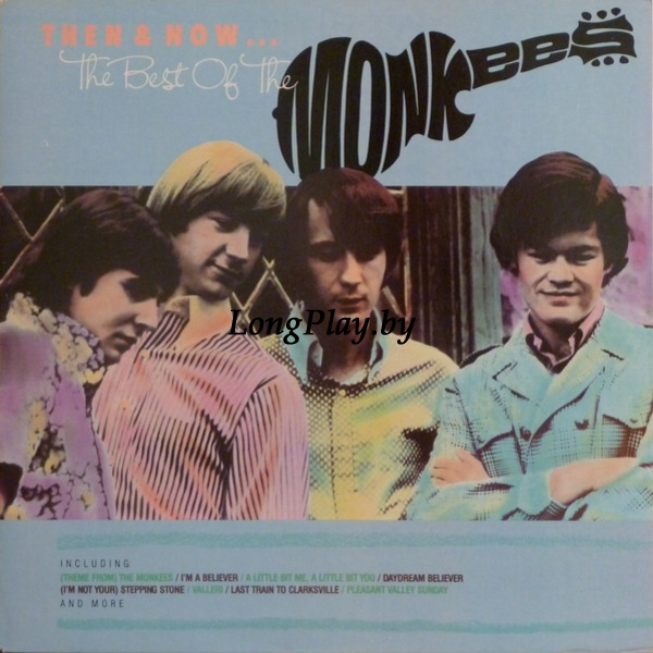 The Monkees  - Then & Now... The Best Of The Monkees ++