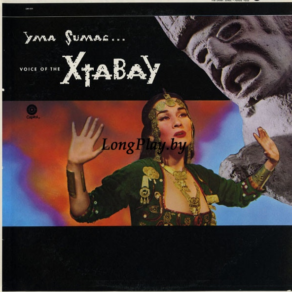 Yma Sumac ‎ - Voice Of The Xtabay