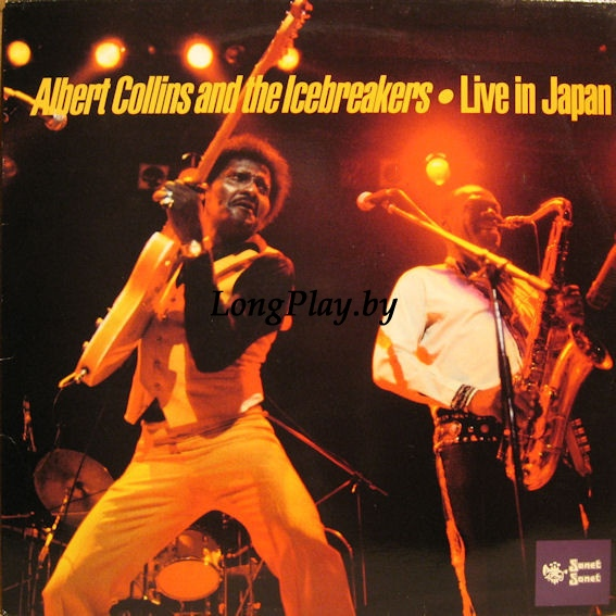 Albert Collins And The Icebreakers ‎ - Live In Japan
