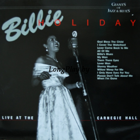 Billie Holiday  - Live At The Carnegie Hall