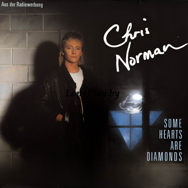 Chris Norman ‎ - Some Hearts Are Diamonds