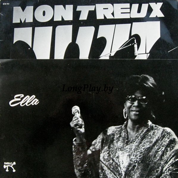 Ella Fitzgerald ‎ - Ella Fitzgerald At The Montreux Jazz Festival 1975