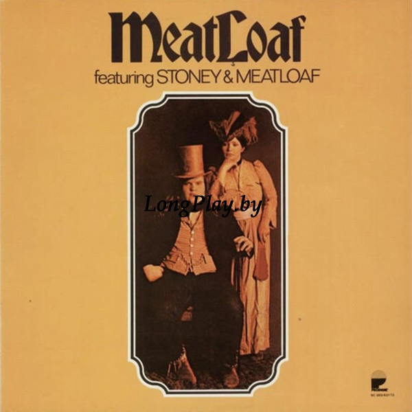 Meat Loaf - Featuring Stoney & Meatloaf
