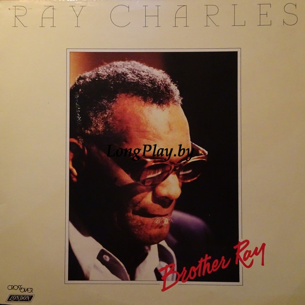 Ray Charles - Brother Ray`