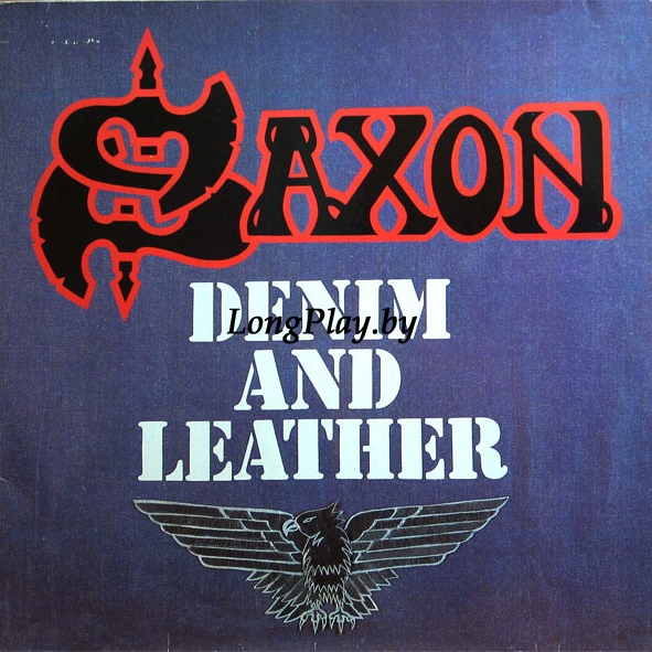 Saxon ‎ - Denim And Leather